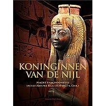 Koninginnen van de Nijl: macht en schoonheid in het Nieuwe Rijk (1539-1077 v. Chr.)
