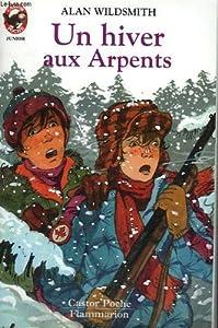 """Afficher """"Un hiver aux arpents"""""""