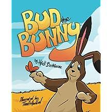 Bud the Bunny (Marvelous Menagerie) by Heidi Berthiaume (2015-02-16)