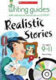 Realistic Stories for Ages 9-11 (Writing Guides)