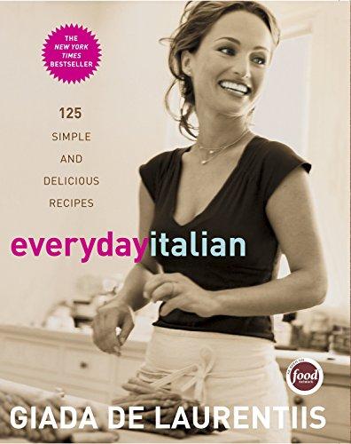 Everyday Italian: 125 Simple and Delicious Recipes: A Cookbook - Garten Pasta