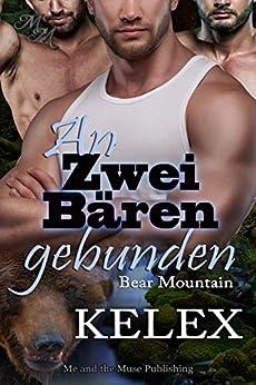 An zwei Bären gebunden (Bear Mountain 1)