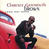 "Songtexte von Clarence ""Gatemouth"" Brown - Long Way Home"