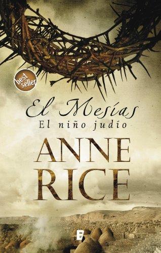 El niño judío (El Mesías 1) por Anne Rice