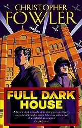 Full Dark House: (Bryant & May Book 1)