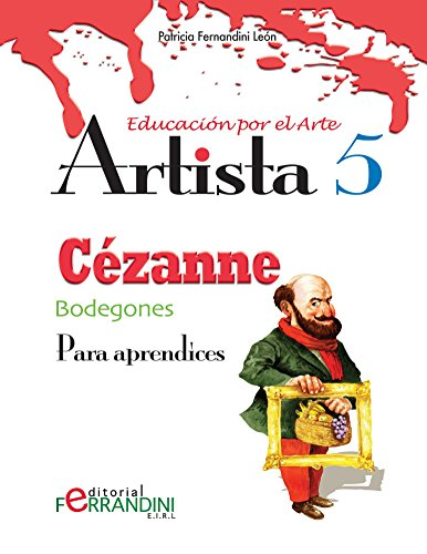 Artista Cézanne-Bodegones: Para principiantes