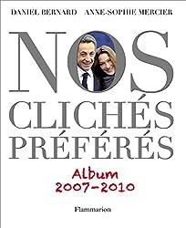 Nos Clichés préférés (2007-2010)
