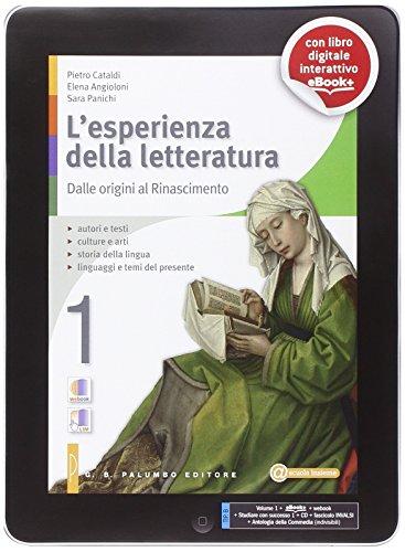 L'esperienza della letteratura. Con e-book. Con espansione online. Per le Scuole superiori: 1