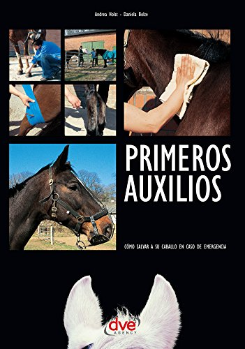 Descargar Libro Primeros auxilios. Cómo salvar a su caballo en caso de emergencia de Andrea Holst
