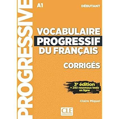 Vocabulaire progressif du français - Niveau débutant - Corrigés - 3ème édition-