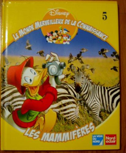 Les mammifères (Le monde merveilleux de la connaissance.) par Steve Setford, Walt Disney company