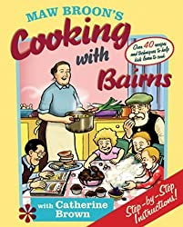 Maw Broon's Cooking with Bairns: Recipes and Basics to Help Kids by David Donaldson (2010-05-07)