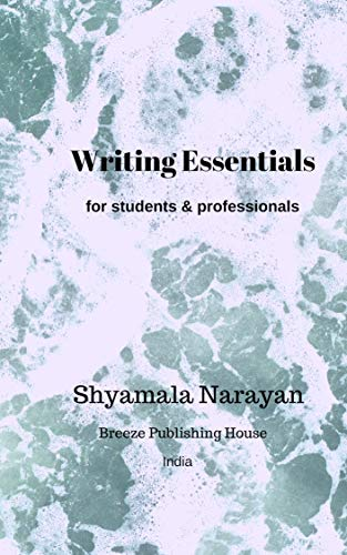 Writing Essentials: for students and professionals (English Edition)