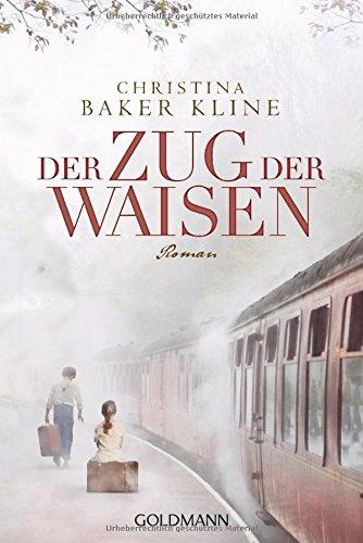 Preisvergleich Produktbild Der Zug der Waisen: Roman