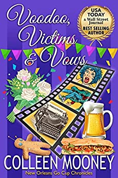 Book cover image for Voodoo, Victims & Vows (The New Orleans Go Cup Chronicles Book 8)