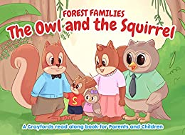 Forest Families: The Owl and the Squirrel by [Law, Beyond, McClanahan, Patrick]