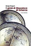 Image de I globi di Mercatore di Urbania (Saggi)