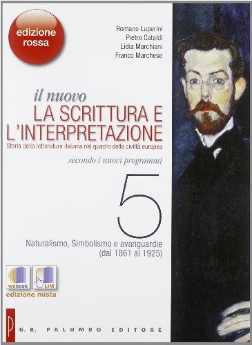 Il nuovo. La scrittura e l'interpretazione. Ediz. rossa. Con espansione online. Per le Scuole superiori: 5