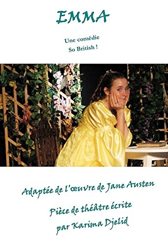 EMMA, adaptée de l'oeuvre de Jane Austen