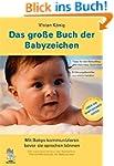Das große Buch der Babyzeichen: Mit B...
