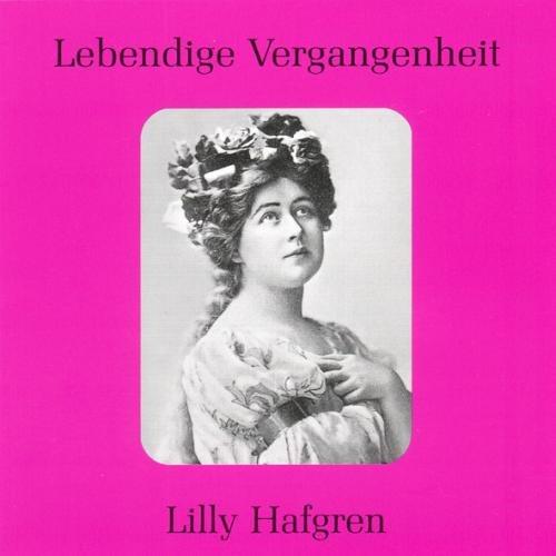 Lebendige Vergangenheit - Lilly Hafgren