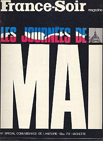 Magazine Numero - France-Soir Magazine. Les journées de Mai. Numero
