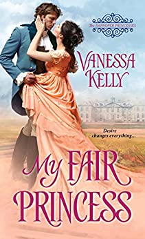 My Fair Princess par [Kelly, Vanessa]