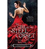 [(The Girl in the Steel Corset )] [Author: Kady Cross] [Apr-2012]