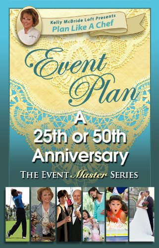 50th Anniversary Party (Plan Like a Chef) (English Edition) ()