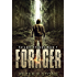 Forager - A Post Apocalyptic/Dystopian Thriller (Forager - A Dystopian Trilogy Book 1)