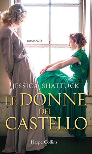 Le donne del castello di [Shattuck, Jessica]