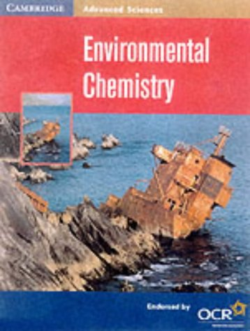Environmental Chemistry (Cambridge Advanced Sciences)
