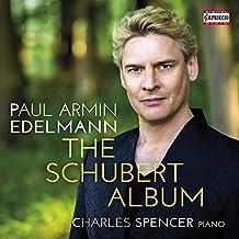 Paul Armin Edelmann: The Schubert Album