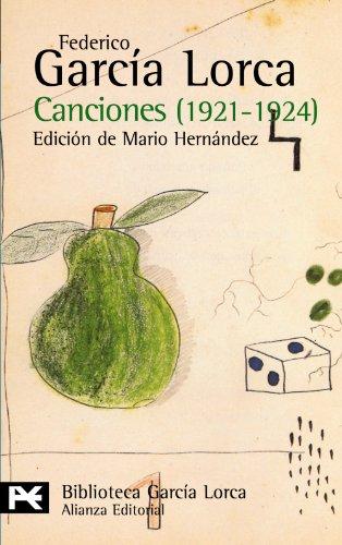 Canciones, 1921-1924 (El Libro De Bolsillo - Bibliotecas De Autor - Biblioteca García Lorca)