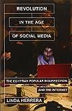 Libros Descargar en linea Revolution in the Age of Social Media The Egyptian Popular Insurrection and the Internet by Linda Herrera 2014 05 19 (PDF y EPUB) Espanol Gratis