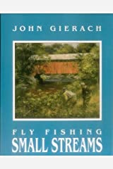 Fly Fishing Small Streams Paperback