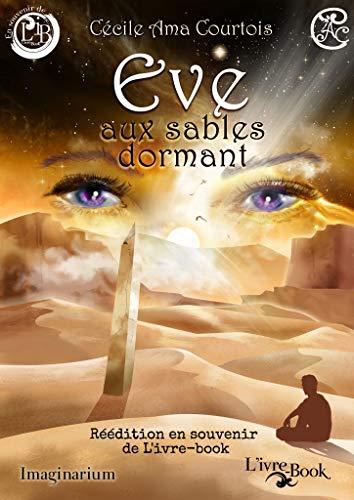 Couverture du livre Ève aux sables dormant