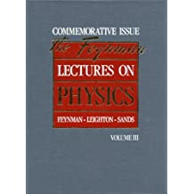 The Feynman Lectures on Physics: Commemorative Issue, Volume 3: Quantum Mechanics