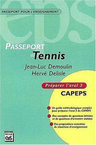 Tennis : CAPEPS externe, épreuve d'admission orale 3, méthodologie et contenus