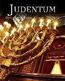 Judentum: Geschichte Lehre Glaube Weltbild - Karin H. Grimme