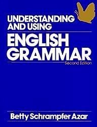 Understanding and Using English Grammar: Combined Edition (Azar English Grammar)