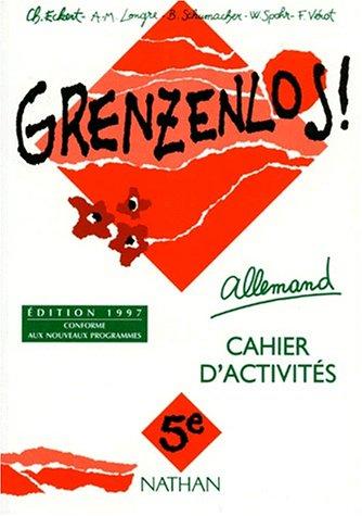 Grezenlos, 5e, nouvelle édition. Cahier d'activités