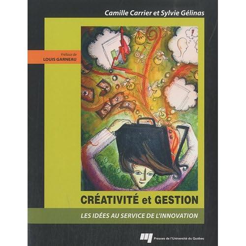 Créativité et gestion : Les idées au service de l'innovation