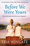 Before We Were Yours: The heartbreaking...