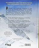 Bergsteigen - Das große Handbuch: Das weltweit erfolgreichste Buch für den Bergsport - Über 1 Mio - verkaufte Exemplare - Die Mountaineers