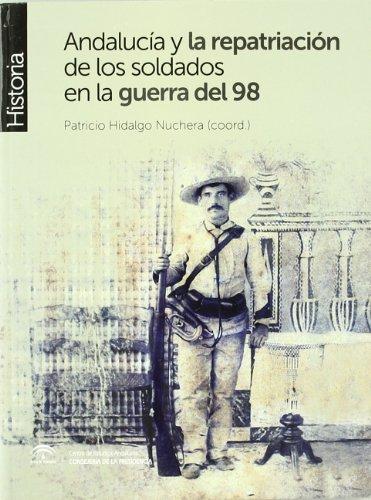 Andalucía y la repatriación de los soldados de la guerra del 98