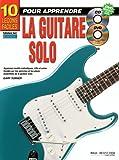 Telecharger Livres 10 lecons faciles pour apprendre Le solo a la Guitare CD DVD (PDF,EPUB,MOBI) gratuits en Francaise