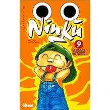 Ninku, tome 9 : Le Grand Pouvoir du Ninku