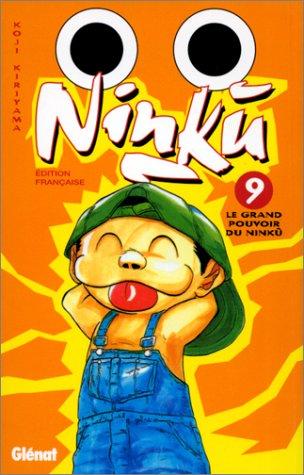 Ninku, tome 9 : Le Grand Pouvoir du Ninku par Koji Kiriyama