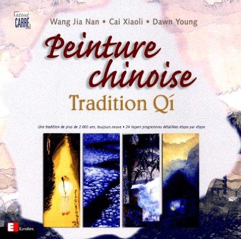 La peinture chinoise, tradition Qí